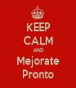 KEEP CALM AND Mejorate Pronto - Personalised Tea Towel: Premium