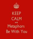 KEEP CALM and  Metaphors  Be With You - Personalised Tea Towel: Premium