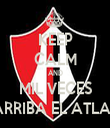 KEEP CALM AND MIL VECES ARRIBA EL ATLAS - Personalised Tea Towel: Premium