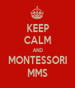 KEEP CALM AND MONTESSORI MMS - Personalised Tea Towel: Premium