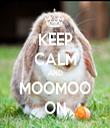 KEEP CALM AND MOOMOO ON - Personalised Tea Towel: Premium