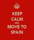 KEEP CALM AND MOVE TO SPAIN - Personalised Tea Towel: Premium