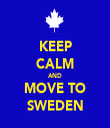 KEEP CALM AND MOVE TO SWEDEN - Personalised Tea Towel: Premium