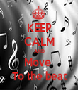 KEEP CALM AND Move  To the beat - Personalised Tea Towel: Premium