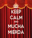 KEEP CALM AND MUCHA MIERDA - Personalised Tea Towel: Premium