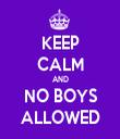 KEEP CALM AND NO BOYS ALLOWED - Personalised Tea Towel: Premium