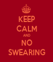 KEEP CALM AND NO SWEARING - Personalised Tea Towel: Premium