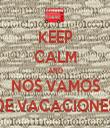 KEEP CALM AND NOS VAMOS DE VACACIONES - Personalised Tea Towel: Premium