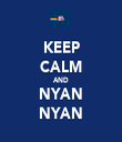 KEEP CALM AND NYAN NYAN - Personalised Tea Towel: Premium