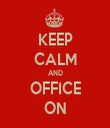 KEEP CALM AND OFFICE ON - Personalised Tea Towel: Premium
