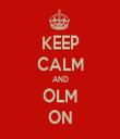 KEEP CALM AND OLM ON - Personalised Tea Towel: Premium