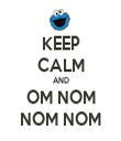 KEEP CALM AND OM NOM NOM NOM - Personalised Tea Towel: Premium