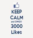 KEEP CALM and OMG!!! 3000 Likes - Personalised Tea Towel: Premium
