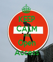 KEEP CALM AND Open Access - Personalised Tea Towel: Premium