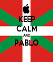 KEEP CALM AND PABLO  - Personalised Tea Towel: Premium