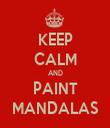 KEEP CALM AND PAINT MANDALAS - Personalised Tea Towel: Premium