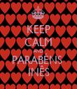 KEEP CALM AND PARABÉNS  INÊS - Personalised Tea Towel: Premium