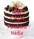 KEEP CALM AND Parabéns Nádia - Personalised Tea Towel: Premium
