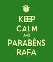 KEEP CALM AND PARABÉNS RAFA - Personalised Tea Towel: Premium