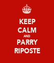 KEEP CALM AND PARRY RIPOSTE - Personalised Tea Towel: Premium