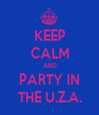 KEEP CALM AND PARTY IN THE U.Z.A. - Personalised Tea Towel: Premium