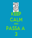 KEEP CALM AND PASSA A  3 - Personalised Tea Towel: Premium