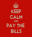 KEEP CALM AND PAY THE  BILLS - Personalised Tea Towel: Premium