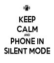 KEEP CALM AND PHONE IN SILENT MODE - Personalised Tea Towel: Premium