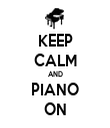 KEEP CALM AND PIANO ON - Personalised Tea Towel: Premium