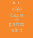 KEEP CALM AND pin it to win it - Personalised Tea Towel: Premium