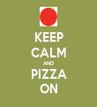 KEEP CALM AND PIZZA ON - Personalised Tea Towel: Premium