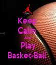Keep  Calm  And  Play Basket-Ball  - Personalised Tea Towel: Premium