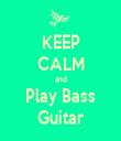 KEEP CALM and Play Bass Guitar - Personalised Tea Towel: Premium