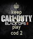 keep CALM AND play cod 2 - Personalised Tea Towel: Premium