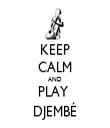 KEEP CALM AND PLAY  DJEMBÉ - Personalised Tea Towel: Premium