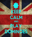 KEEP CALM AND PLAY DOMINOES - Personalised Tea Towel: Premium