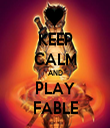 KEEP CALM AND PLAY FABLE - Personalised Tea Towel: Premium