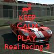 KEEP CALM AND PLAY Real Racing 3 - Personalised Tea Towel: Premium