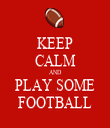 KEEP CALM AND PLAY SOME FOOTBALL - Personalised Tea Towel: Premium