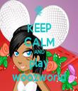 KEEP CALM AND play woozworld - Personalised Tea Towel: Premium