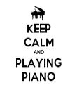 KEEP CALM AND PLAYING PIANO - Personalised Tea Towel: Premium