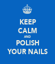 KEEP CALM AND POLISH YOUR NAILS - Personalised Tea Towel: Premium