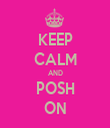 KEEP CALM AND POSH ON - Personalised Tea Towel: Premium