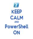 KEEP CALM AND PowerShell ON - Personalised Tea Towel: Premium