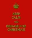 KEEP CALM AND PREPARE FOR CHRISTMAS! - Personalised Tea Towel: Premium