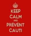 KEEP CALM AND PREVENT CAUTI - Personalised Tea Towel: Premium