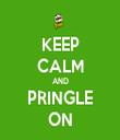 KEEP CALM AND PRINGLE ON - Personalised Tea Towel: Premium