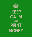 KEEP CALM AND PRINT MONEY - Personalised Tea Towel: Premium