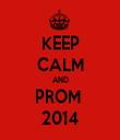 KEEP CALM AND PROM  2014 - Personalised Tea Towel: Premium