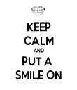 KEEP CALM AND PUT A  SMILE ON - Personalised Tea Towel: Premium